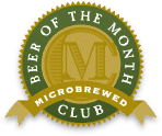 Discounts on Microbrewed Beer of the Month Club