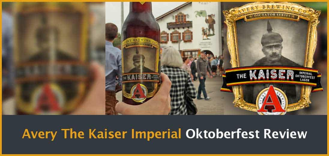 Avery The Kaiser Imperial Oktoberfest Review