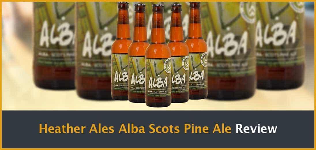 Heather Ales Alba Scots Pine Ale Review