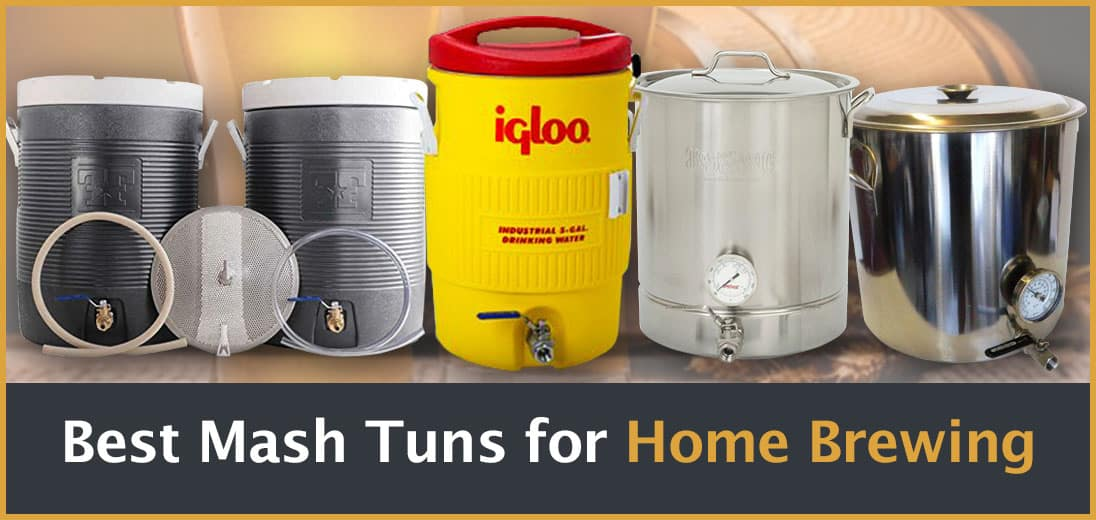5 Best Homebrew Mash Tuns Review (2019 UPDATED) - Better