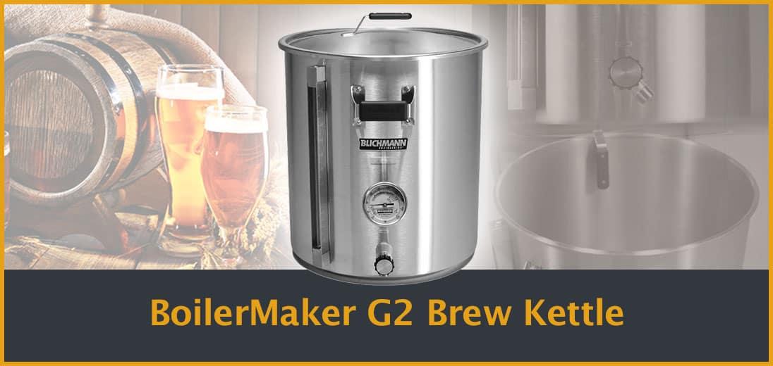 BoilerMaker-G2-Brew-Kettle