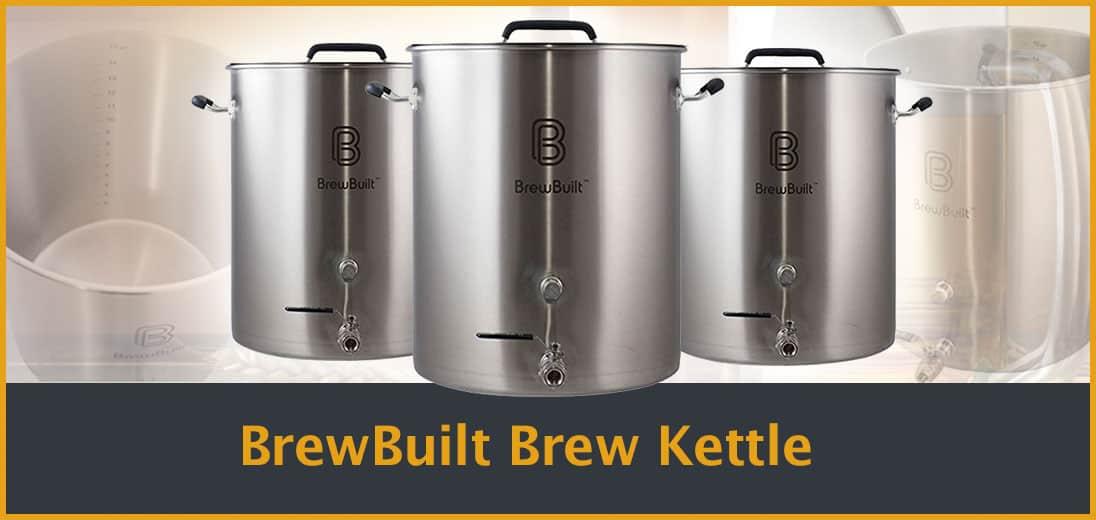 BrewBuilt Brew Kettle
