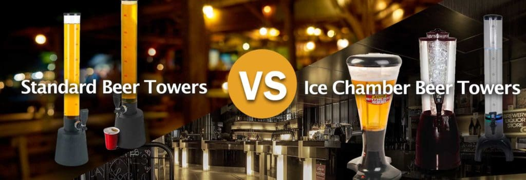Standard-Beer-Towers-vs.-Ice-Chamber-Beer-Towers
