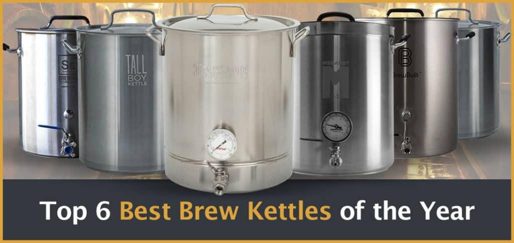 Top 6 Best Brew Kettles