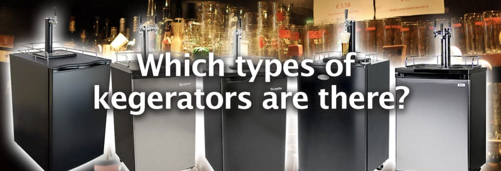 What types of beer kegerators are there? - Banner