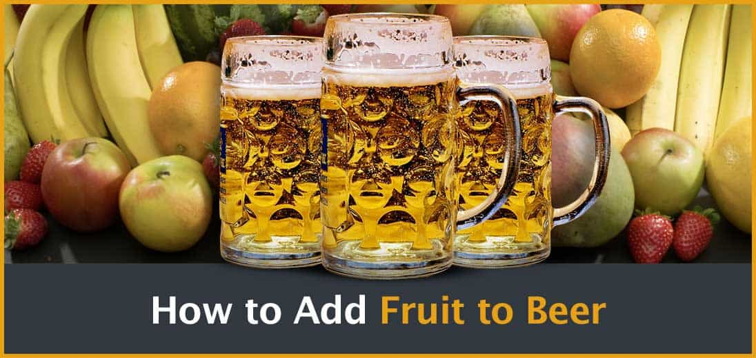 How to Add Fruit to Beer