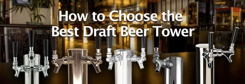 choosing the right beer tap tower banner image