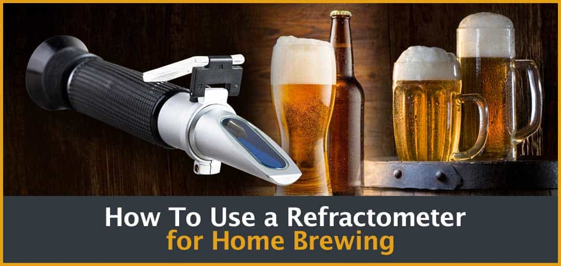 using Refractometer in Home Brewing
