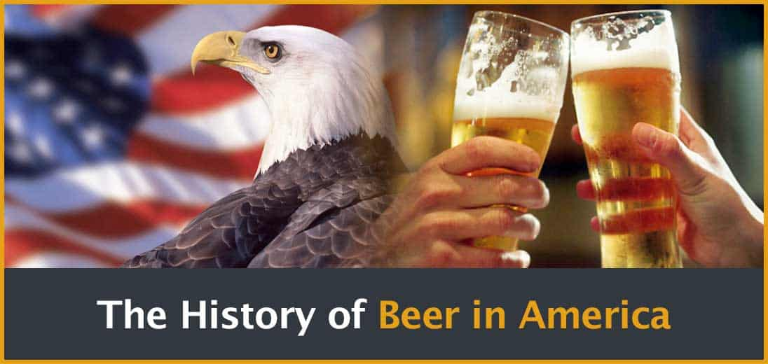 The history of beer in america