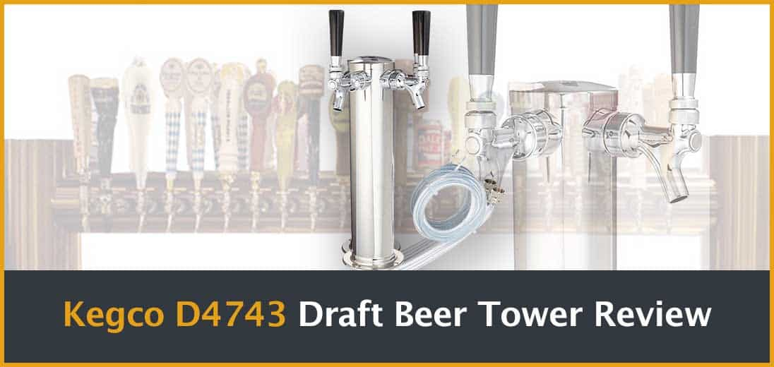 Kegco D4743 Draft Beer Tower Review