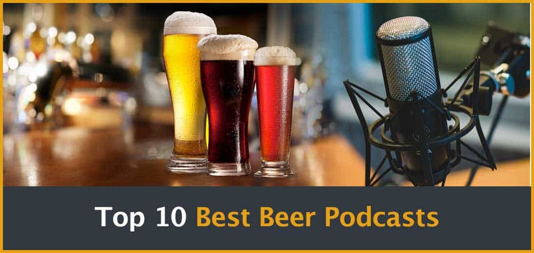 Top 10 Best Beer Podcasts