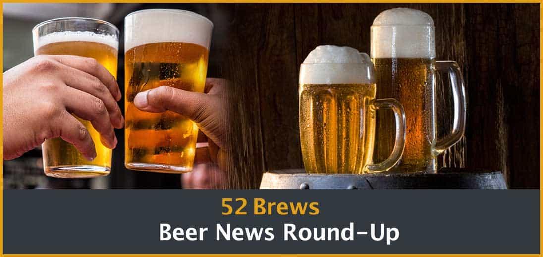 Beer News Round-Up