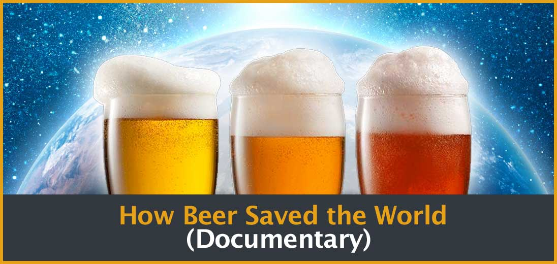 How Beer Saved the World (Documentary)