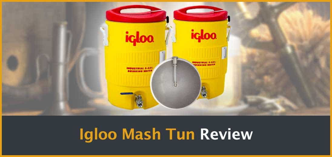 Igloo Mash Tun Review
