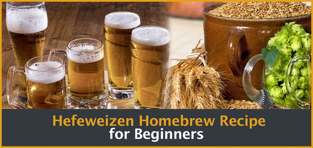 Hefeweizen Homebrew Recipe for Beginners