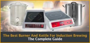 The Best Burner And Kettle For Induction Brewing Cover Image