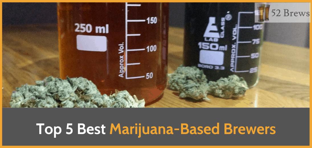 marijuana based brewer