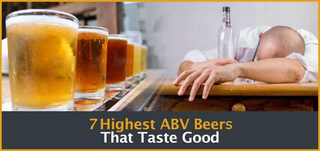 Boozy Beers - 7 high ABV beers that actually taste good!