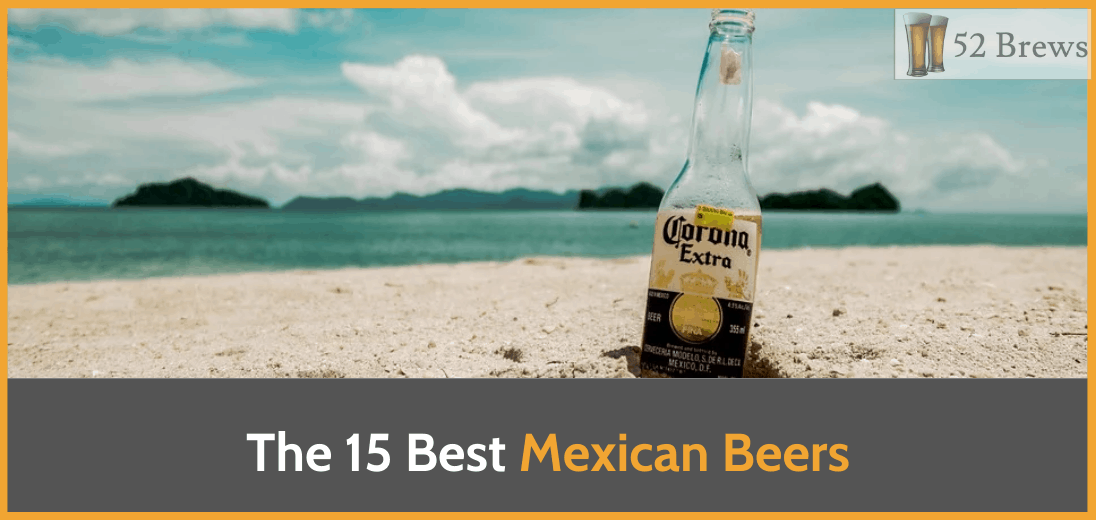 Corona Extra listed as number 5 Best Mexican Beer